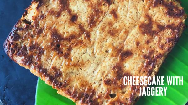 Jaggery Chenna Poda Recipe | Cheese Cake with Jaggery
